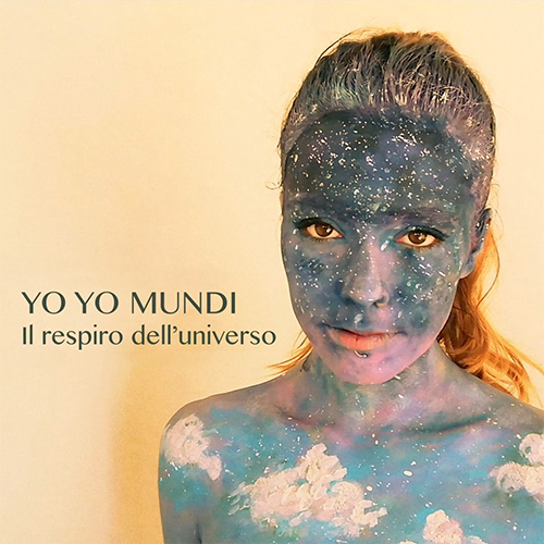 """Yo Yo Mundi: """"Il respiro dell'Universo"""" è il nuovo video"""