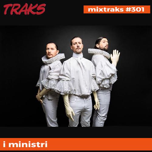 mixtraks #301: la playlist che riapre il 26