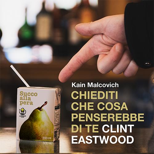 """Kain Malcovich: """"Chiediti cosa penserebbe di te Clint Eastwood"""" è il nuovo singolo"""