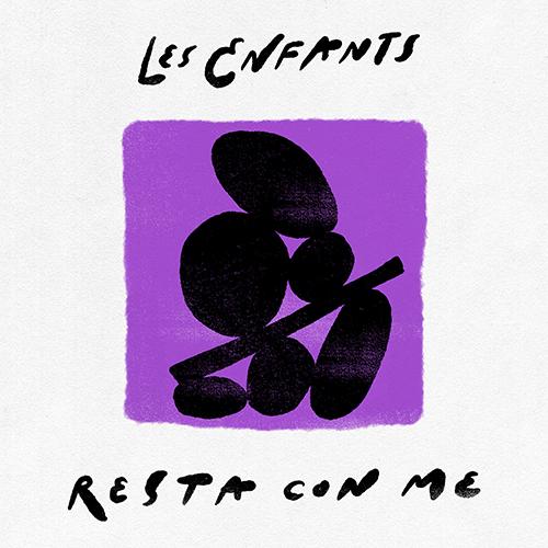 """Les Enfants: """"Resta con me"""" è il nuovo singolo"""