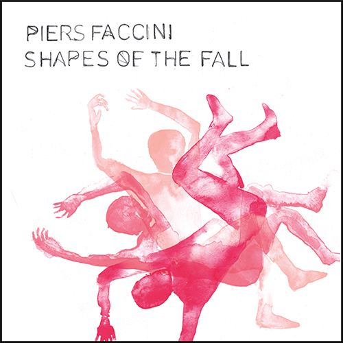 """Piers Faccini, """"Shapes of the Fall"""": recensione e streaming"""