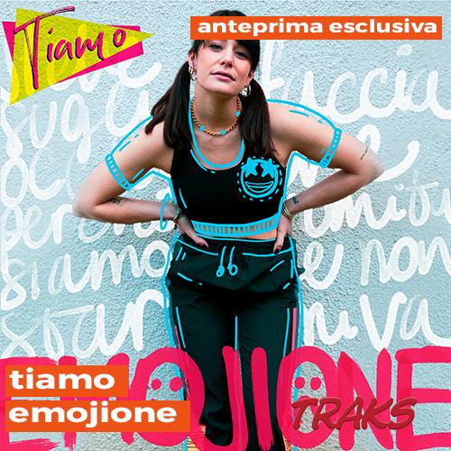 "Tiamo: ""Emojione"" in anteprima esclusiva su TRAKS"