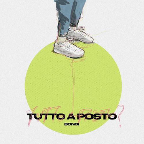 """Bongi, """"Tutto a posto"""": recensione e streaming"""
