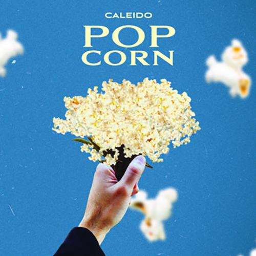 """Caleido, """"Popcorn"""": recensione e streaming"""