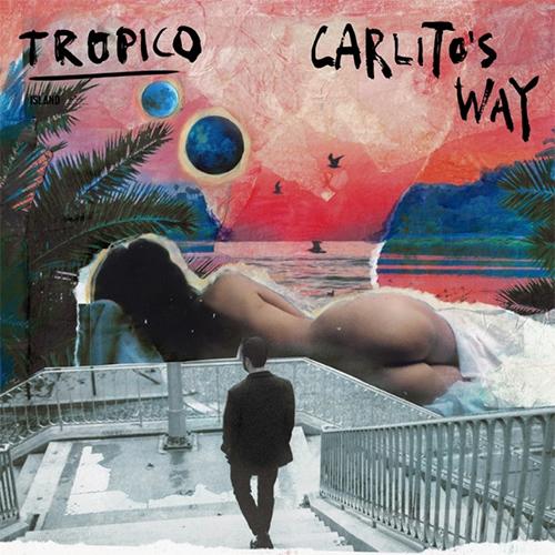 """Tropico: """"Carlito's Way"""" è il nuovo singolo e video"""
