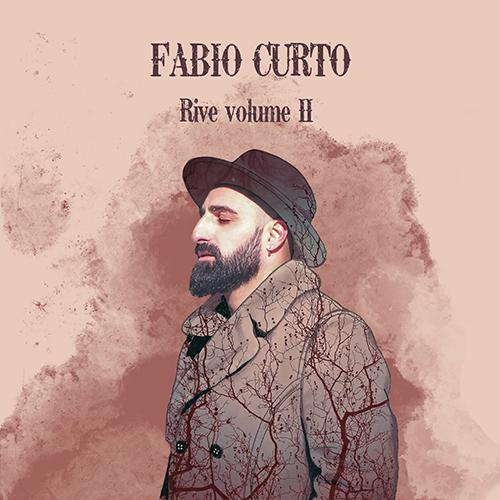 """Fabio Curto: """"Rive, Vol. 2"""": recensione e streaming"""