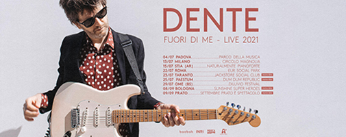 Dente: nuovo singolo e nuove date del tour