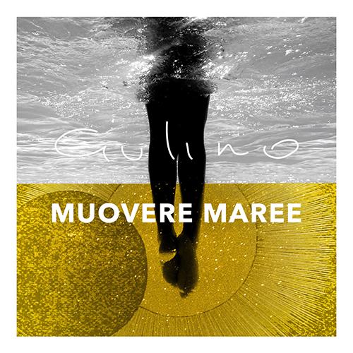 """Gulino: """"Muovere Maree"""" è il nuovo singolo"""