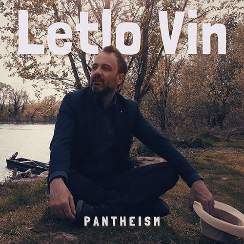 "Letlo Vin, ""Pantheism"": recensione e streaming"