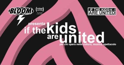 If the Kids Are United: il progetto del Bloom selezionato da Scena Unita