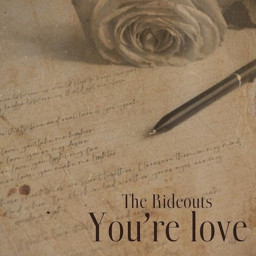 """The Rideouts: """"You're Love"""" è il nuovo singolo"""