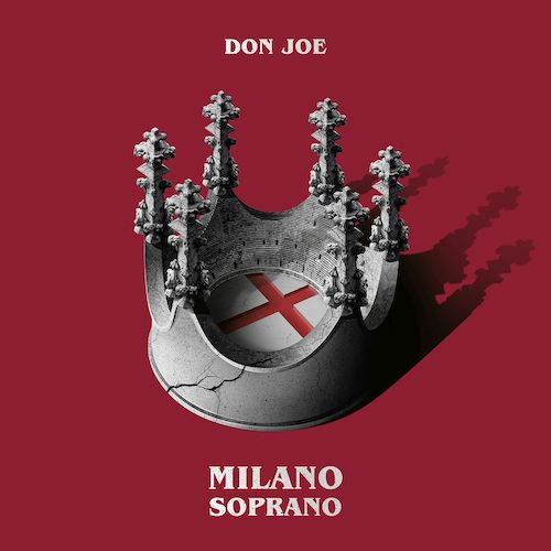 """Don Joe, """"Milano Soprano"""": recensione e streaming"""