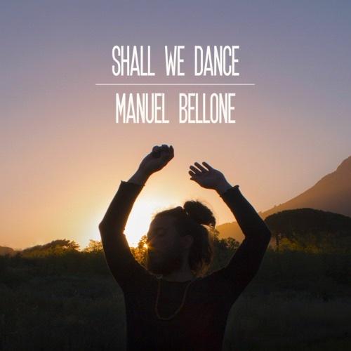"""Manuel Bellone: """"Shall We Dance"""" è il nuovo singolo"""