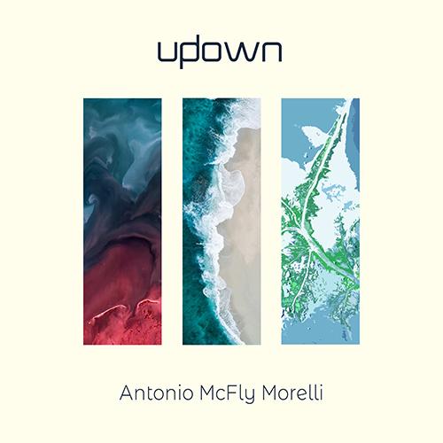 """Antonio McFly Morelli: """"Updown"""" è il nuovo singolo"""