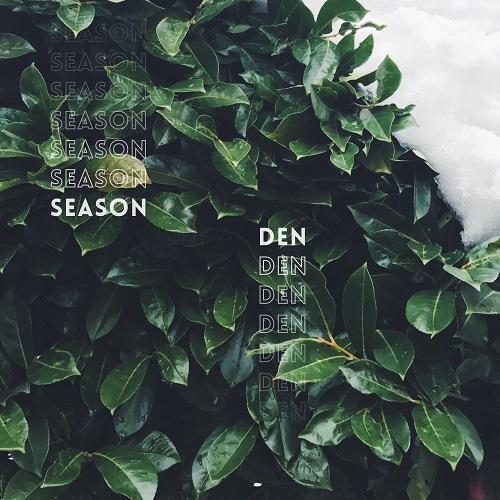 """Season: """"Den"""" è il nuovo singolo"""