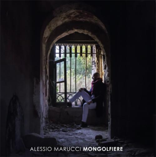 """Alessio Marucci: """"Mongolfiere"""" è il nuovo video"""