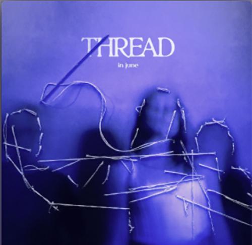 """In June: """"Thread"""" è il nuovo singolo"""