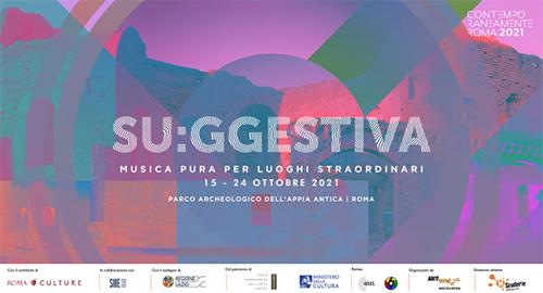 Su:ggestiva 2021: a Roma, musica in luoghi unici